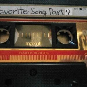 My Favorite Songs Part9