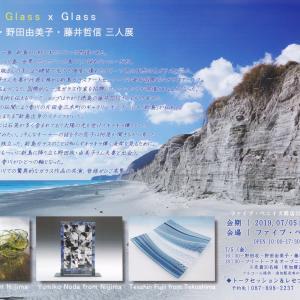 Glass×Glass 三人展