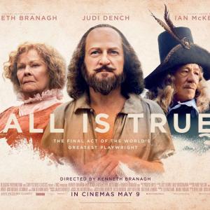 シェイクスピアの晩年を描いた映画「All Is True」。ケネス・ブラナー監督主演作品です。