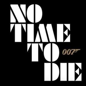 【Bond25タイトル決定!】死すべきときは今ならずとも・・・