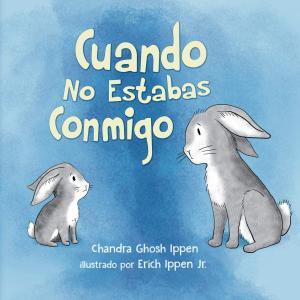 【母子分離】スペイン語の絵本を読んで、号泣しました