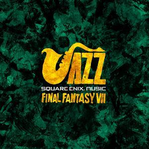 SQUARE ENIX JAZZ -FINAL FANTASY VII- 予約開始