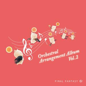 FINAL FANTASY XIV Orchestral Arrangement Album Vol.2 予約開始