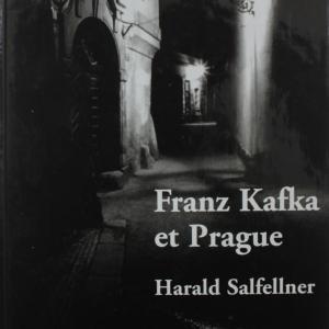 Franz Kafka et Prague ,Harald Salfellner  「カフカとプラハ」