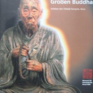 Im Licht des Grossen Buddha,Schatze des Todaijii-Tempels, 東大寺の至宝・ドイツ語版図録