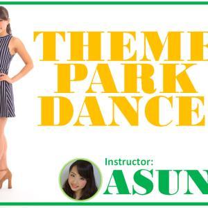 【オンラインダンスレッスン】 『テーマパークダンス』ASUNA先生