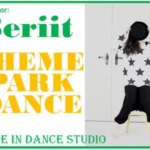 【オンラインダンスレッスン】『テーマパークダンス』Beriit先生