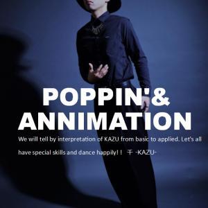 POPPIN' & ANNIMATION(KAZU先生)Tune in西川口駅前 サテライト教室