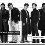 韓国旅行 【コンユ – パク・ソジュン – ヒョンビンetc】背の高い男優…韓国で身長が重要な理由♪