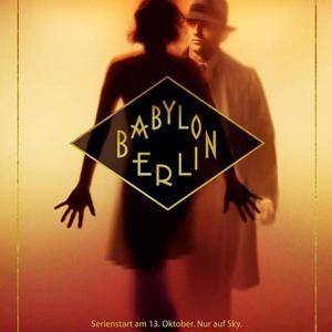 ドイツのTVドラマ『Babylon Berlin』が始まっています(2019.10.4~11.22/毎週金曜19時)@BS12トゥエルビ