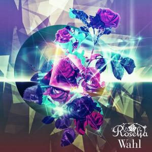 【iTunes】 7月15日付 アニソン配信速報 Roselia 「Wahl」