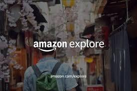 仮想的な体験を可能にする、Amazonの、「Explore」と呼ばれる、プラットフォームの紹介 '20.10.14