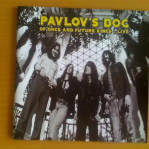 今日の一曲 9/12  Pavlov's Dog (かつての王、そして未来の王に捧げるライヴ♪)