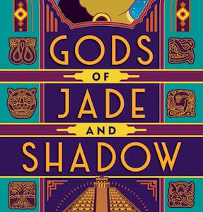 Gods of Jade and Shadow:マヤ神話をモチーフにしたファンタジー
