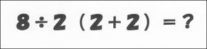 「8÷2(2+2)=?」ってなによ?