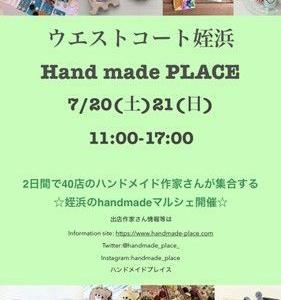 姪浜「Hand made PLACE」