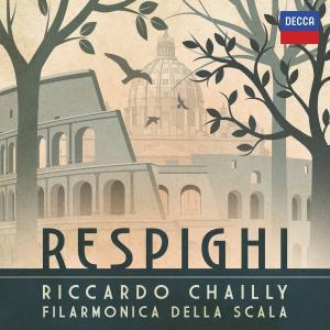 Riccardo Chailly:Respighi