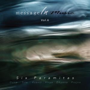 イミーウーイさんのCD 音楽のメッセージ Vo.6 「六波羅蜜」