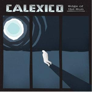 今日の1曲、Calexico の『Falling from the Sky』