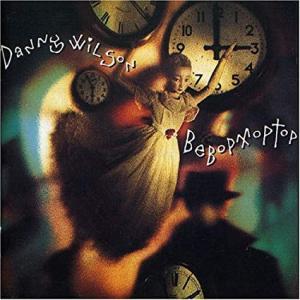 今日の1曲、Danny Wilson の『The Second Summer of Love』