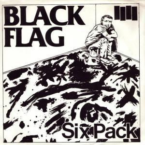 今日の1曲、Black Flag の『Six Pack』