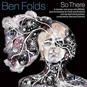 今日の1曲、Ben Folds の『Not A Fan』