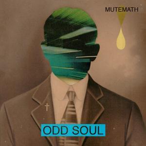 今日の1曲、Mutemathの『Cavalries』