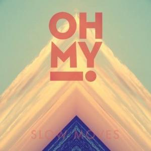 今日の1曲、Oh My! の『Scary Conversation』