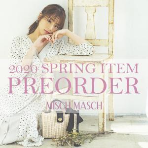 MISCH MASCH春物新作♪(ミッシュマッシュ)  【美人度120%!恋するON/OFF服】