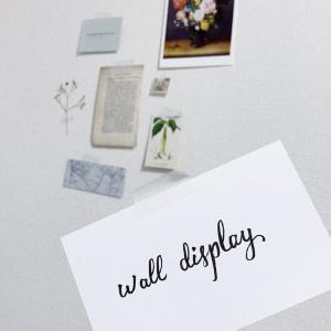 白壁を飾ろう ウォールディスプレイ