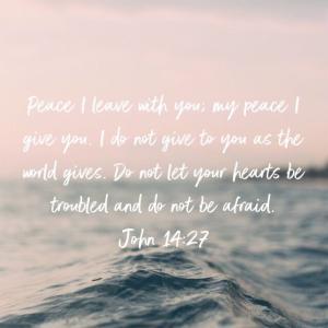 ヨハネの福音書14:27 平安を与えてくれる神様