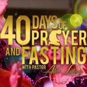 40日断食のお知らせ 40 days of Prayer and Fasting
