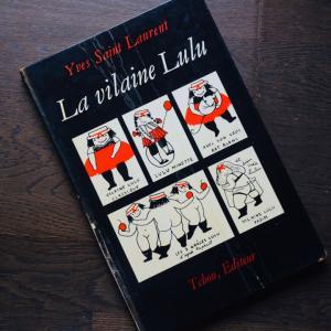 イヴ・サンローラン、最初で唯一の絵本、『La vilaine Lulu』