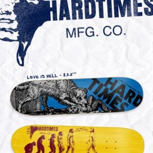 HARD TIMES SKATEBOARDS