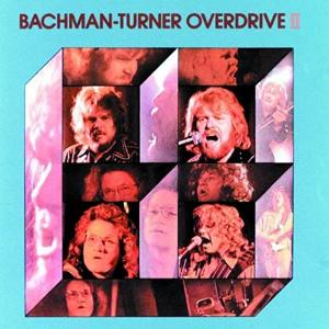 Bachman–Turner Overdrive - Let It Ride