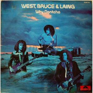 West, Bruce & Laing-Why Dontcha