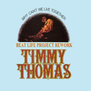 Timmy Thomas- Why can't we live together