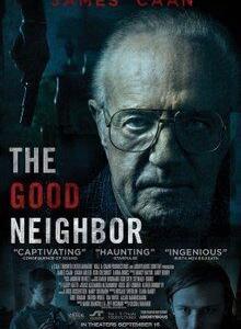 The Good Neighbor - Movie