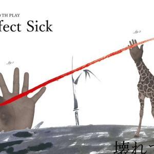 tokyoMT10周年公演 「PerfectSick」