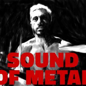 サウンド・オブ・メタル 聞こえるということ