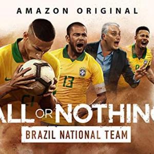 『オール・オア・ナッシング~サッカーブラジル代表の復活~』