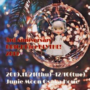 Junie Moon 大阪・堀江店「BRIGHT for BLYTHE!2019」