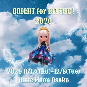 Junie Moon 大阪・堀江店『BRIGHT for BLYTHE!2020』