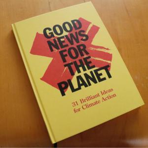 「GOOD NEWS FOR THE PLANET」を読むのはもうちょっと先