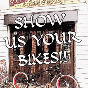 あなたの自転車を見せて下さい‼︎ SHOW US YOUR BIKES‼︎