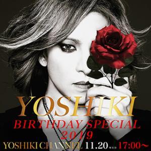 YOSHIKI BIRTHDAY SPECIAL 2019放送