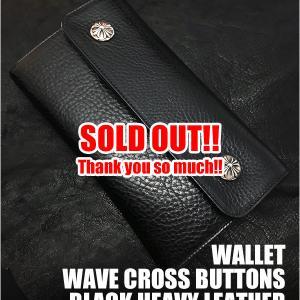 SOLD OUT!クロムハーツ 財布/ウェーブ クロスボタン ブラックヘビー レザー!長財布!
