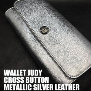 クロムハーツ財布!ウォレット ジュディ メタリック シルバー レザー 海外限定レザー 在庫あり!