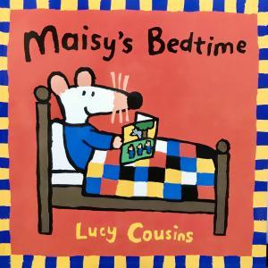 Maisy's Bedtime おやすみなさいメイシーちゃん