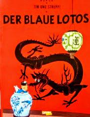 ドイツ語版マンガ Herge / Tim Und Struppi ; Der Blaue Lotos エルジェ『青い蓮 (タンタンの冒険旅行)』